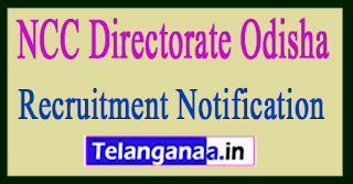 NCC Directorate Odisha Recruitment Notification 2017