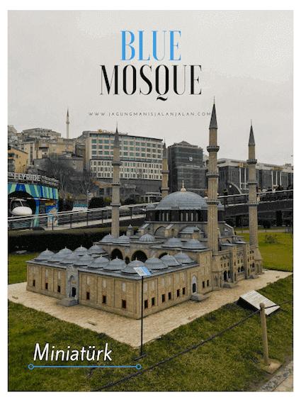 Melihat Miniatur Turki di MİNİATÜRK, miniatur blue mosque