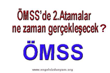ÖMSS'de İkinci Atamalar Ne zaman gerçekleşecek?