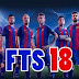 First Touch Soccer FTS transfer 2018 Edition APK - MOD Unlimited Money