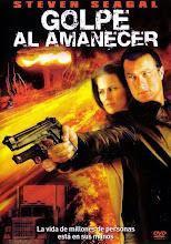 Golpe al amanecer (2005)