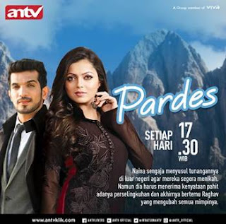 Sinopsis Pardes ANTV Episode 31 - Rabu 21 Februari 2018