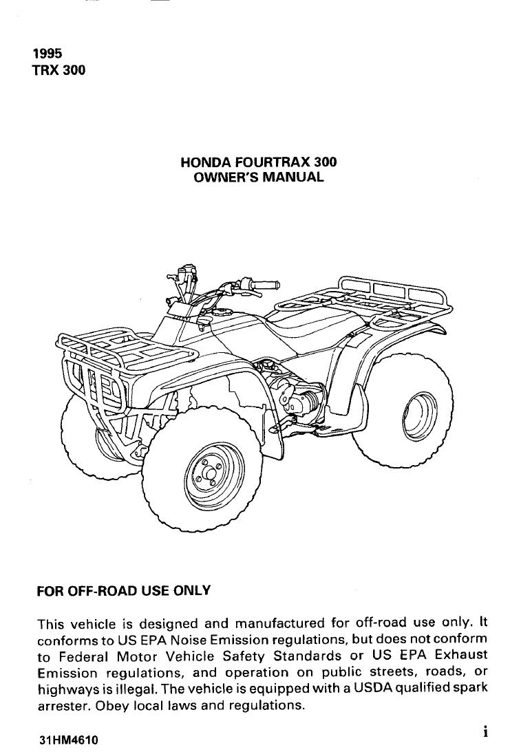 1995 TRX 300 HONDA FOURTRAX 300 OWNER'S MANUAL