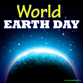 World Earth Day 2019 Greetings
