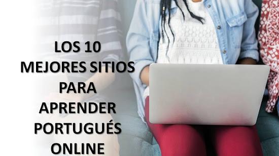 LOS 10 MEJORES SITIOS PARA APRENDER PORTUGUÉS ONLINE
