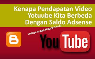 Kenapa Pendapatan Video Youtube Berbeda Dengan Adsense