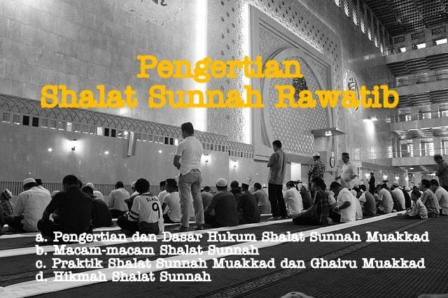 Materi PAI | Pengertian Shalat Sunnah Rawatib