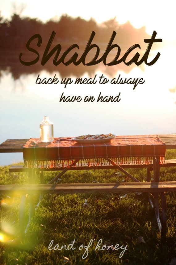 Easy On Hand Shabbat Meal