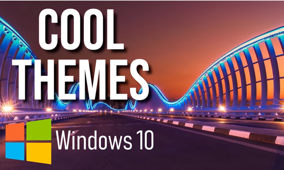 Cool Themes for Windows 10 Free 2019