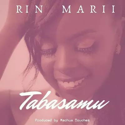Download Audio | Rin Marii - Tabasamu