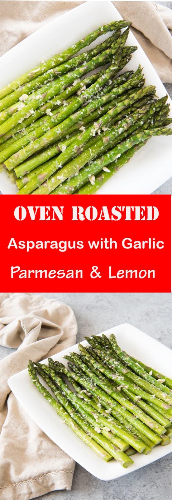 Oven Roasted Asparagus with Garlic, Parmesan & Lemon