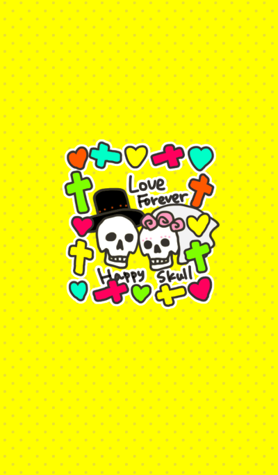 Love forever,happy skull