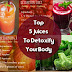 Top 5 Juices To Detoxify Your Body, Fresh And Healthy