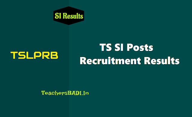 ts si posts results at tslprb.in,sub inspector of police final selection list results,ts si preliminary written tests results,telangana si civil ar sar tssp communicationn results