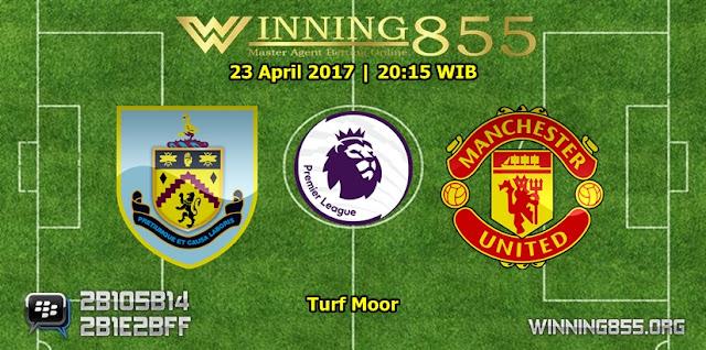 Prediksi Skor Burnley vs Manchester United 23 April 2017