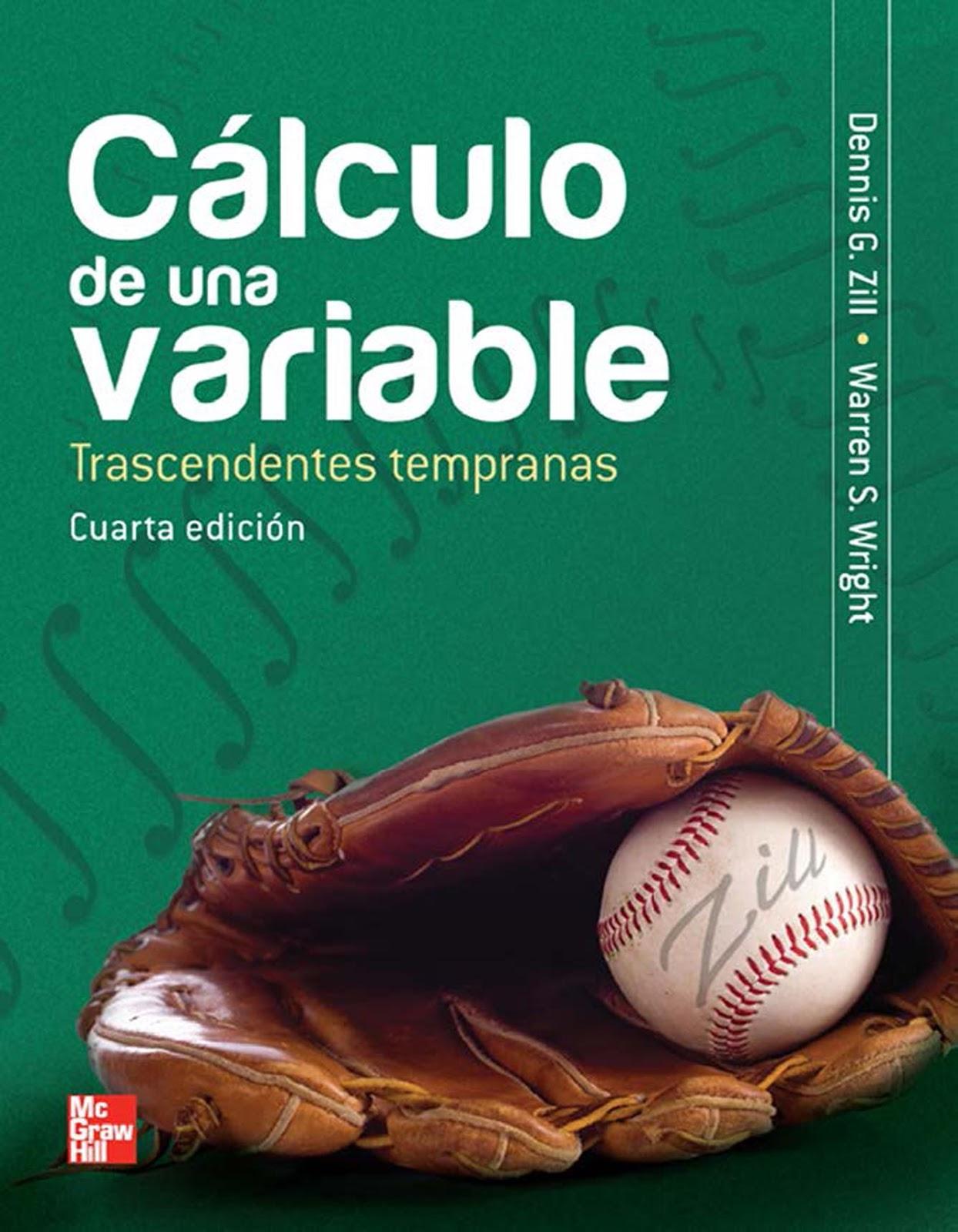 Cálculo de una variable: Trascendentes tempranas, 4ta Edición – Dennis G. Zill