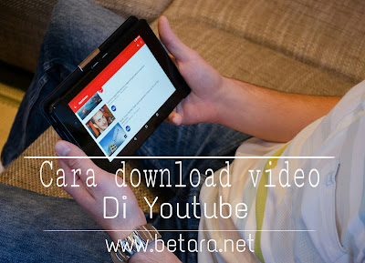 cara download video di youtube agar tersimpan di memori