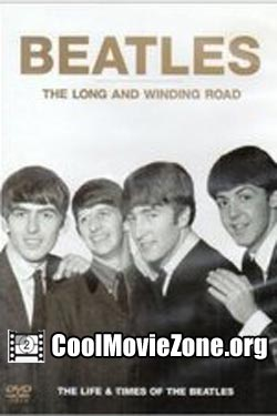 The Beatles, The Long and Winding Road: The Life and Times (1994)
