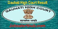 Gauhati High Court Result