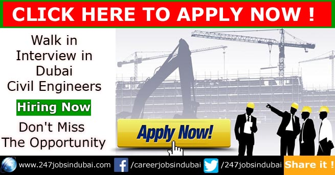 walk in interview in dubai for civil engineers