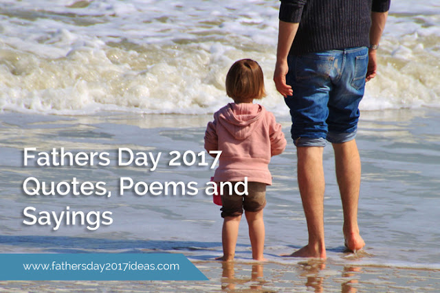 Happy Father's Day 2017 Poems and Sayings