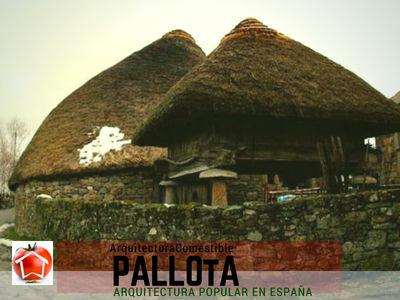 Las pallotas o palloza son casas de montañas arcaicas con cubierta de paja