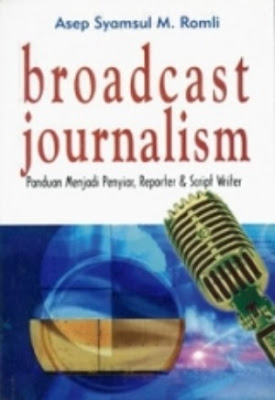 Broadcast Journalism - Jurnalistik Radio