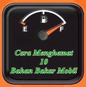 Hemat bahan bakar adalah keinginan setiap pemilik kendaraan. Selain pihak pemerintah juga menganjurkan