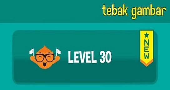 tebak gambar level 30