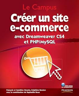 Télécharger Livre Gratuit - Créer un site e-commerce avec Dreamweaver CS4 et PHP/MySQL pdf