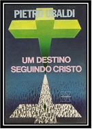 22 - Um Destino Seguindo Cristo - Pietro Ubaldi (PDF-Ipad &Tablet)