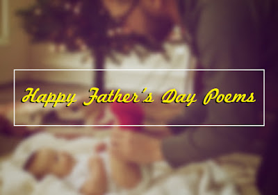 Happy Father's Day 2017 Poems - The Best Poems