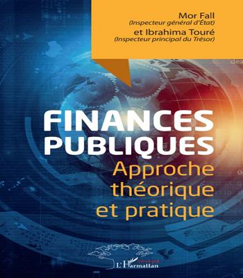 finances publiques -approche théorique et pratique de Mor Fall et Ibrahima Touré en PDF