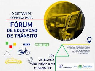Evento: DETRAN-PE realiza Fórum de Educação de Trânsito em Goiana
