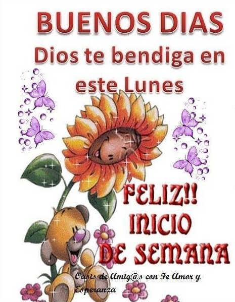 Imagenes Buenos Dias Lunes Feliz Lunes Frases