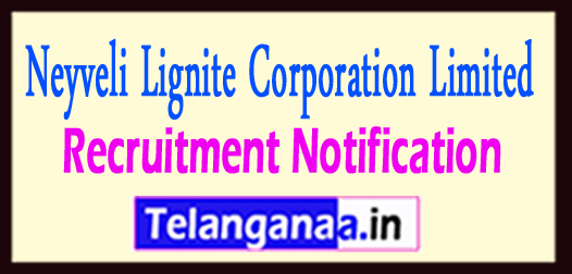 NLC Neyveli Lignite Corporation Limited Recruitment Notification 2017