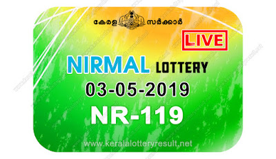 KeralaLotteryResult.net, kerala lottery kl result, yesterday lottery results, lotteries results, keralalotteries, kerala lottery, keralalotteryresult, kerala lottery result, kerala lottery result live, kerala lottery today, kerala lottery result today, kerala lottery results today, today kerala lottery result, nirmal lottery results, kerala lottery result today nirmal, nirmal lottery result, kerala lottery result nirmal today, kerala lottery nirmal today result, nirmal kerala lottery result, live nirmal lottery NR-119, kerala lottery result 03.05.2019 nirmal NR 119 03 may 2019 result, 03 05 2019, kerala lottery result 03-05-2019, nirmal lottery NR 119 results 03-05-2019, 03/05/2019 kerala lottery today result nirmal, 03/5/2019 nirmal lottery NR-119, nirmal 03.05.2019, 03.05.2019 lottery results, kerala lottery result May 03 2019, kerala lottery results 03th May 2019, 03.05.2019 week NR-119 lottery result, 3.5.2019 nirmal NR-119 Lottery Result, 03-05-2019 kerala lottery results, 03-05-2019 kerala state lottery result, 03-05-2019 NR-119, Kerala nirmal Lottery Result 3/5/2019