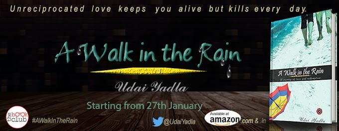 Blog Tour: A Walk in the Rain by Udai Yadla