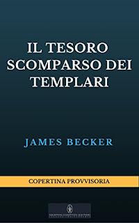 Il Tesoro Scomparso Dei Templari PDF