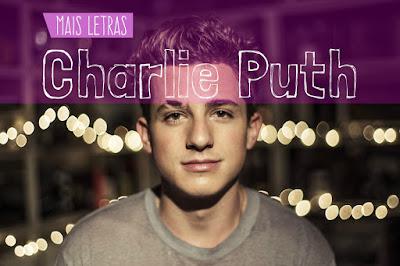 Mais Letras Charlie Puth