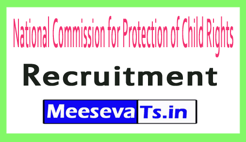 National Commission for Protection of Child Rights NCPCR Recruitment