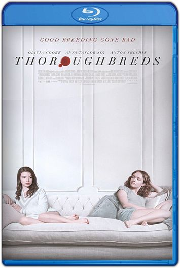 Thoroughbreds (2018) HD 1080p y 720p Latino