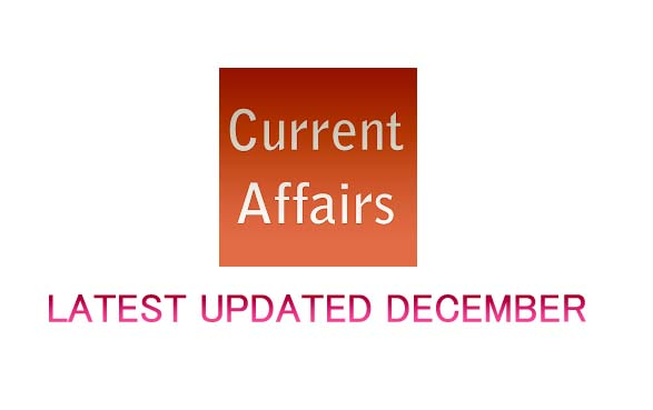 current affairs december 2018,  20 questions of current affairs december 2018