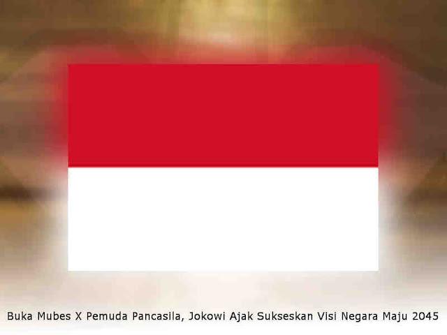 Buka Mubes X Pemuda Pancasila, Jokowi Ajak Sukseskan Visi Negara Maju 2045