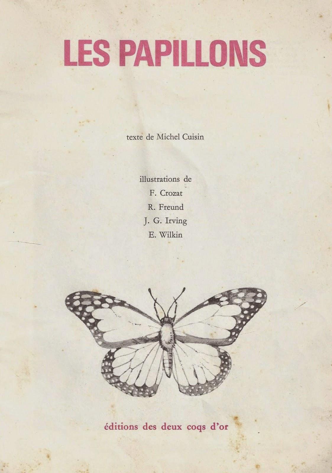 Le ons de choses voir et conna tre les papillons 1972 - Ecolier dans la lune ...