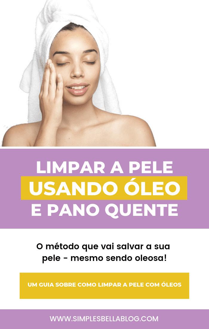 Como limpar a pele com óleo