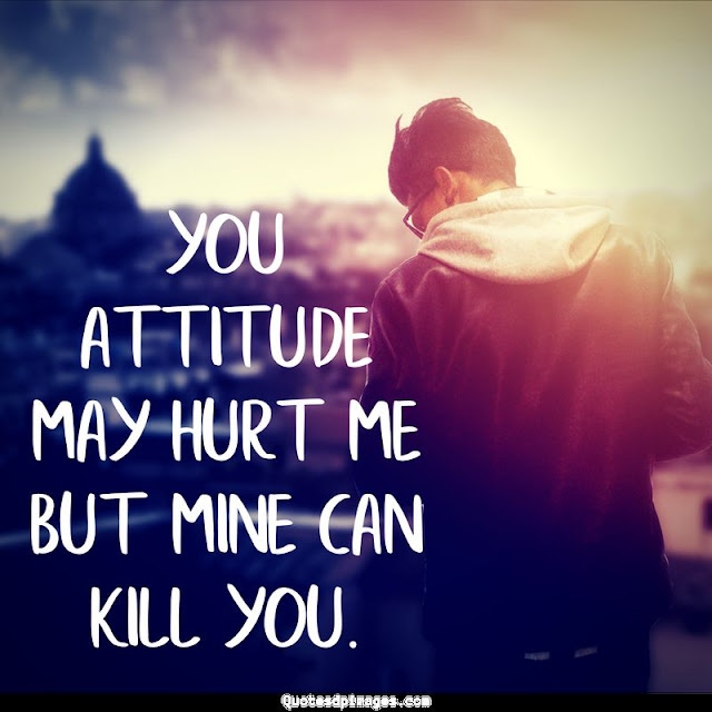 Attitude Images for Boys, Attitude Quotes for Boys, Attitude Quotes for Whatsapp DP