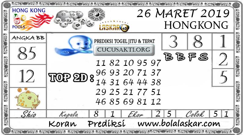 Prediksi Togel HONGKONG LASKAR4D 26 MARET 2019