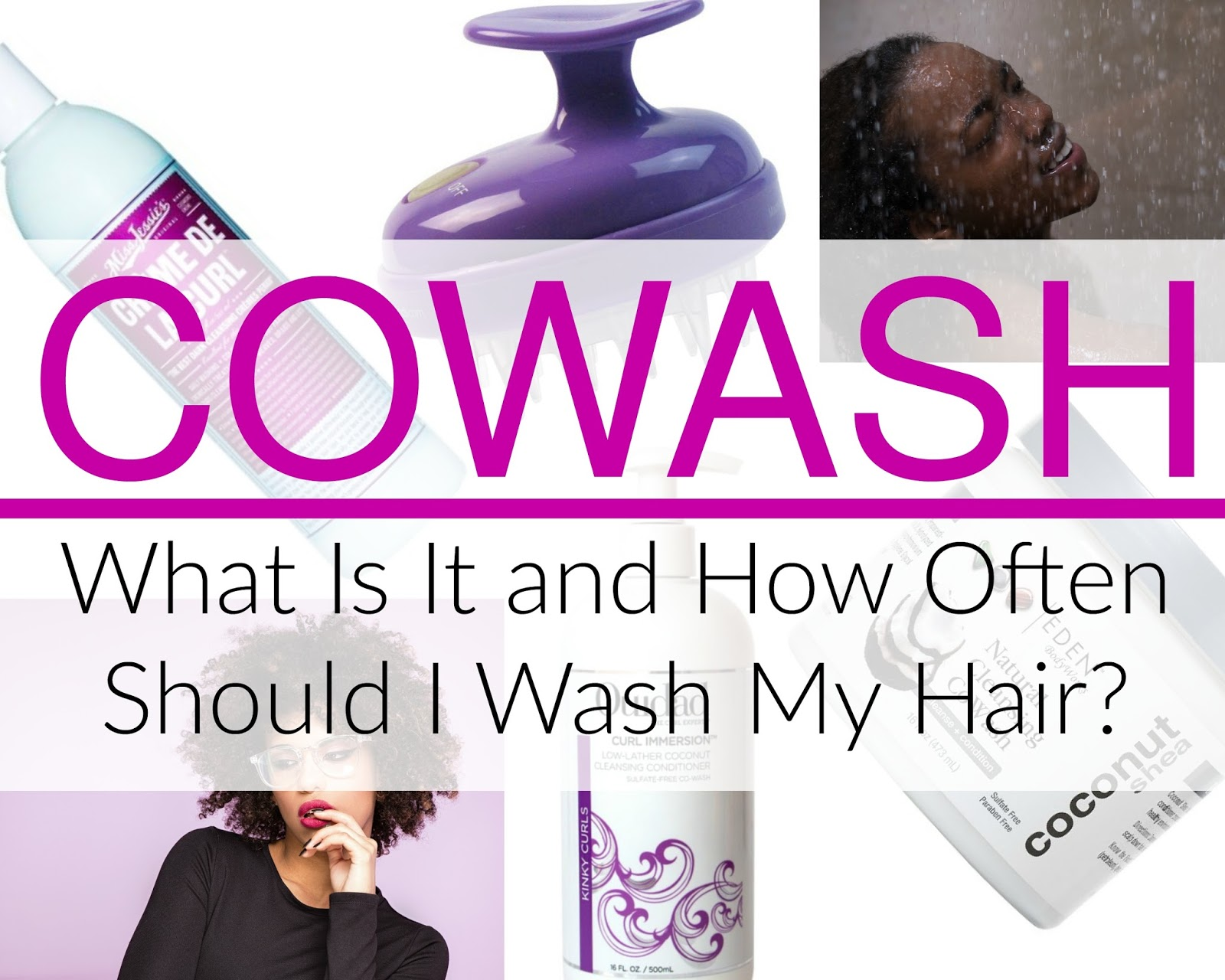 More black women are going natural and one of the biggest questions they have is how to wash my hair and what is a cowash or cowashing hair? Find out here!