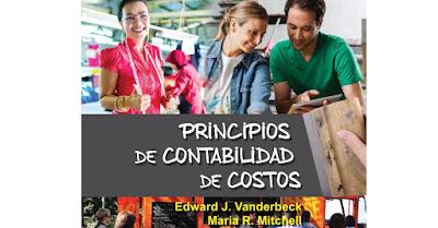 Principios de Contabilidad de Costos - Edward J. Vanderbeck, María R. Mitechell [PDF]